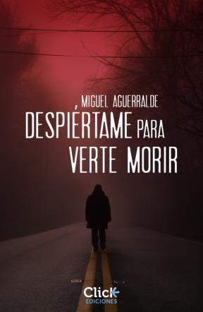 E-book Despiértame Para Verte Morir