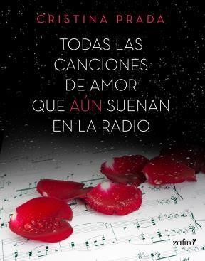 E-book Todas Las Canciones De Amor Que Aún Suenan En La Radio