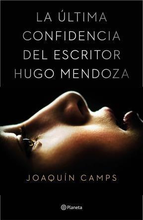 E-book La Última Confidencia Del Escritor Hugo Mendoza