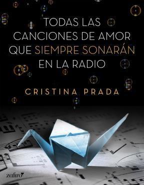 E-book Todas Las Canciones De Amor Que Siempre Sonarán En La Radio