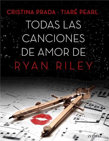 E-book Todas Las Canciones De Amor De Ryan Riley