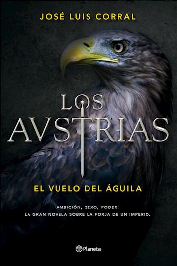 E-book Los Austrias. El Vuelo Del Águila