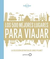 Libro Los 500 Mejores Lugares Para Viajar