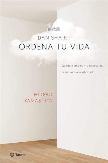 E-book Dan-Sha-Ri: Ordena Tu Vida