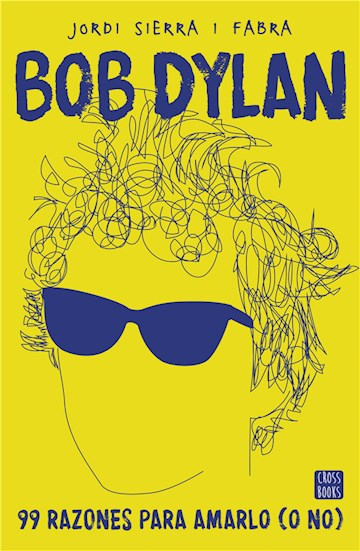 E-book Bob Dylan. 99 Razones Para Amarlo (O No)