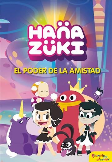 E-book Hanazuki. El Poder De La Amistad