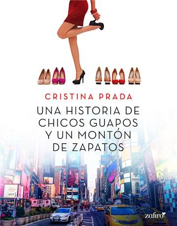 E-book Una Historia De Chicos Guapos Y Un Montón De Zapatos