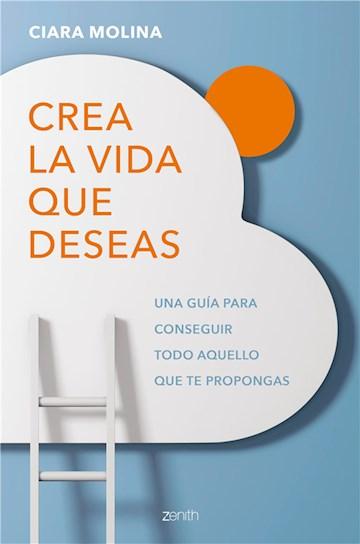 E-book Crea La Vida Que Deseas