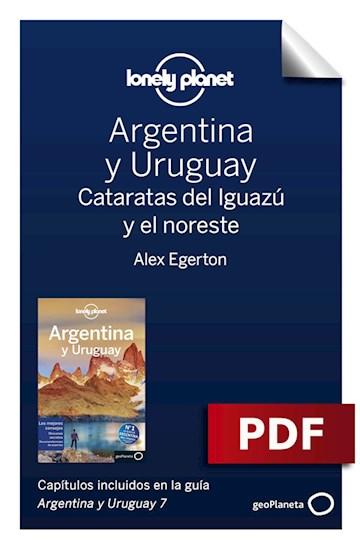 E-book Argentina Y Uruguay 7_4. Cataratas Del Iguazú Y El Noreste
