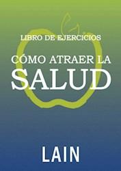 Libro Libro De Ejercicios Como Atraer La Salud