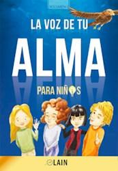 Libro La Voz De Tu Alma Para Niños