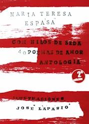 Libro Con Hilos De Seda. 40 Poemas De Amor