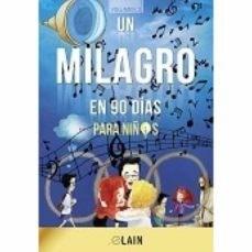 Libro Un Milagro En 90 Dias Para Niños