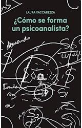 E-book ¿Cómo se forma un psicoanalista?