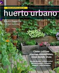 Libro Guia Practica Para El Huerto Urbano