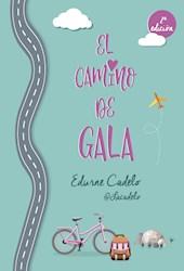 Libro El Camino De Gala
