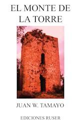 Libro El Monte De La Torre