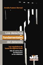 Libro Los Derechos Fundamentales Del Detenido.