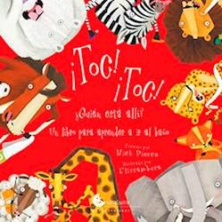 Libro Toc Toc ! : Quien Anda Ahi ?