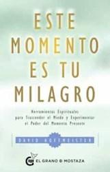 Libro Este Momento Es Tu Milagro
