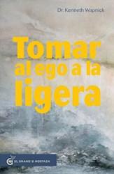 Libro Tomar El Ego A La Ligera