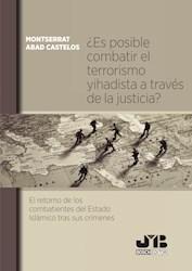 Libro Es Posible Combatir El Terrorismo Yihadista A Tr