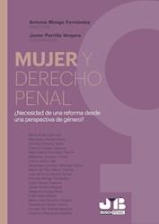 Libro Mujer Y Derecho Penal ¿Necesidad De Una Reforma D