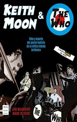 Libro Keith Moon Y The Who . La Novela Grafica Del Rock