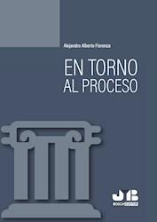 Libro En Torno Al Proceso.