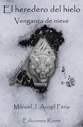 Libro El Heredero Del Hielo