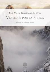 Libro Vestidos Por La Niebla