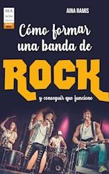 Libro Como Formar Una Banda De Rock