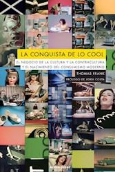 Papel La Conquista De Lo Cool (Nueva Edición)