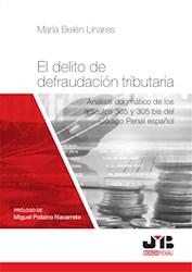 Libro El Delito De Defraudacion Tributaria