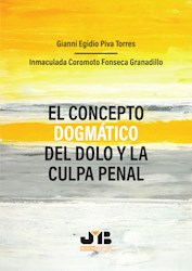 Libro El Concepto Dogmatico Del Dolo Y La Culpa Penal