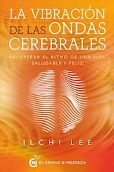 Libro La Vibracion De Las Ondas Cerebrales