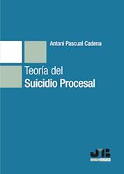 Libro Teoria Del Suicidio Procesal