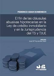 Libro El Fin De Las Clausulas Abusivas Hipotecarias En
