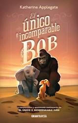 Libro El Unico E Incomparable Bob