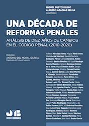 Libro Una Decada De Reformas Penales