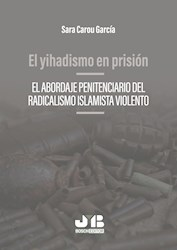 Libro El Yihadismo En Prision
