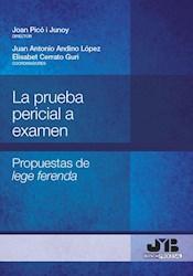 Libro La Prueba Pericial A Examen.