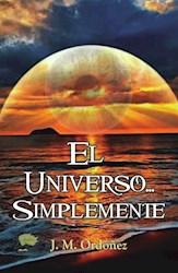 Libro El Universo... Simplemente