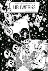 Libro Los Dibujos Animados De Ub Iwerks