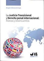 Libro La Justicia Transicional Y Derecho Penal Internaci