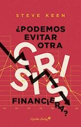 Papel ¿PODEMOS EVITAR OTRA CRISIS FINANCIERA?
