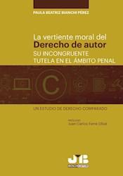 Libro La Vertiente Moral Del Derecho De Autor: Su Incong