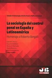 Libro La Sociologia Del Control Penal En España Y Lati