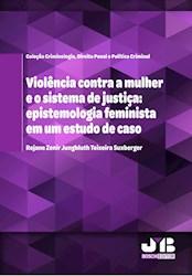 Libro Viol ªNcia Contra A Mulher E O Sistema De Justi §A