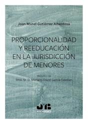 Libro Proporcionalidad Y Reeducacion En La Jurisdiccio